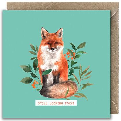 'Still Looking Foxy!' Greeting Card