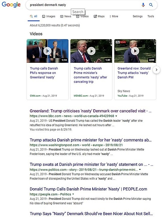 "Displays the results of a Google search on the terms ""president"" ""Denmark"" ""nasty"" on August 30, 2019."
