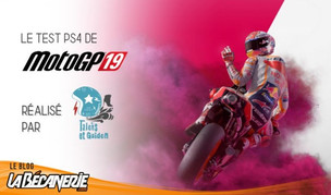 Test du jeu MotoGP 2019 pour La Bécanerie
