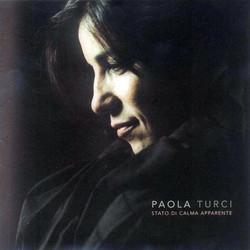 Paola Turci stato di calma apparente