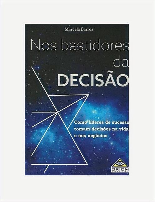 Nos bastidores da Decisão - Marcela Barros