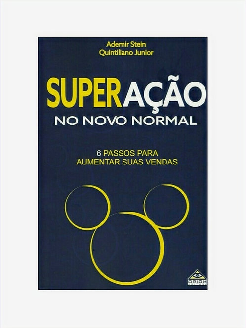 SUPERAÇÃO no novo normal  - Ademir Stein e Quintiliano Junior