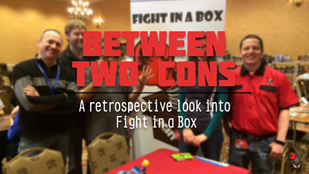 Between Two Cons - a FiaB Retrospective
