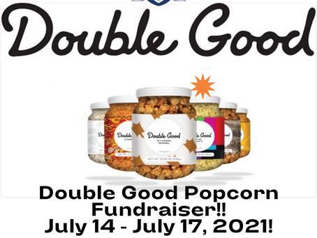 Double Good Popcorn Fundraiser