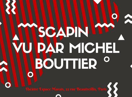 Pourquoi Michel Bouttier aime tant le personnage de Scapin ?