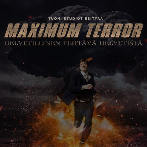 Maximum Terror - Helvetillinen tehtävä helvetistä