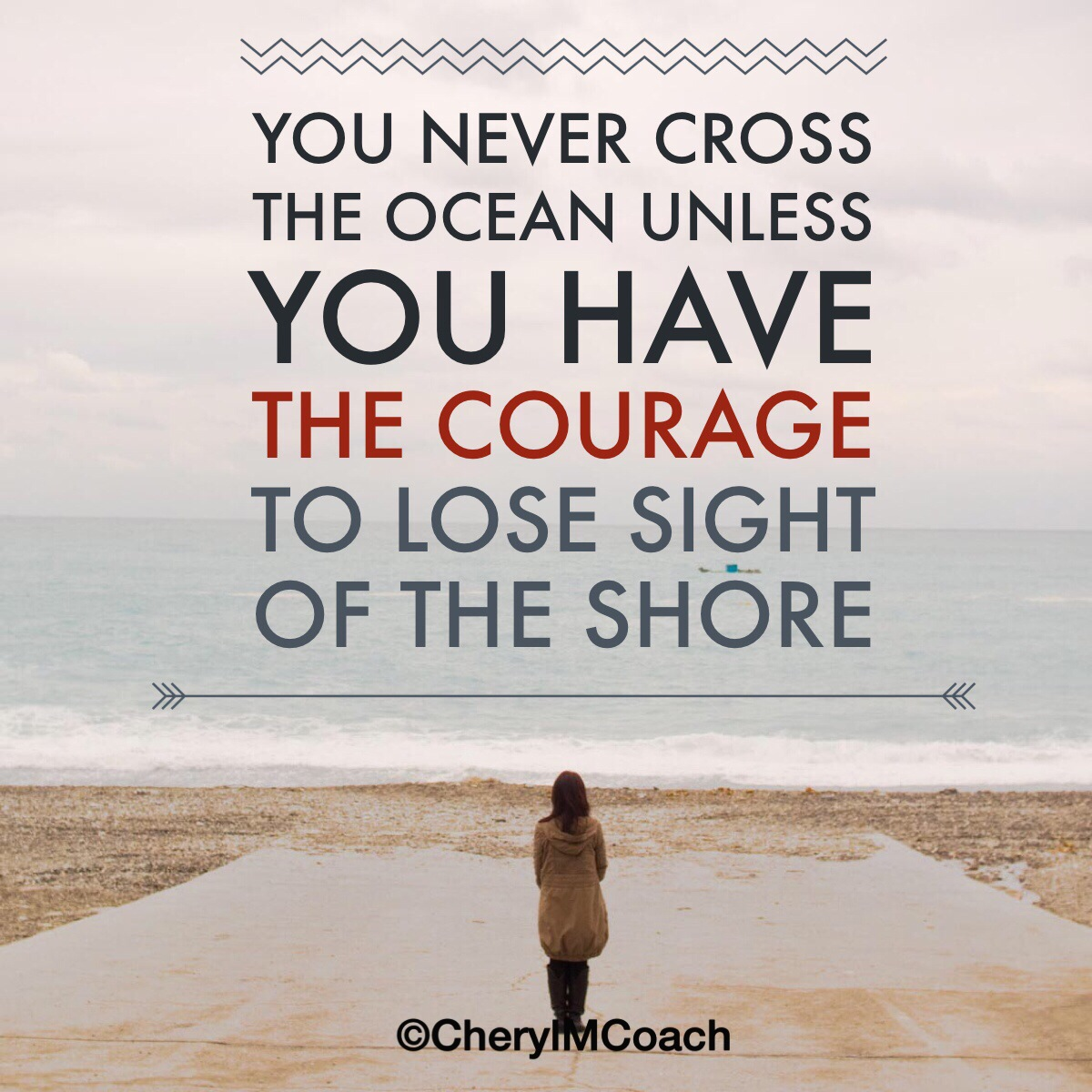 Courage to Cross the Ocean.JPG