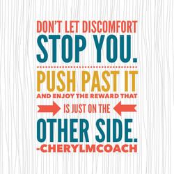 Push Past Discomfor.JPG