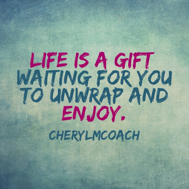 Life is a Gift.JPG