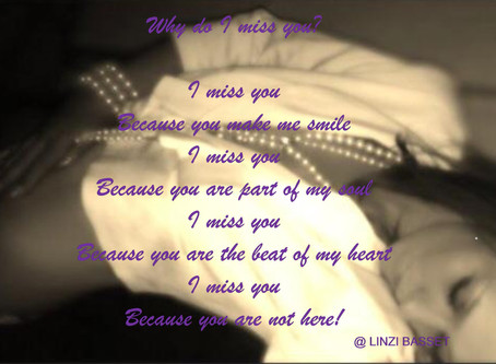 Linzi's Poems - Why do I miss you?
