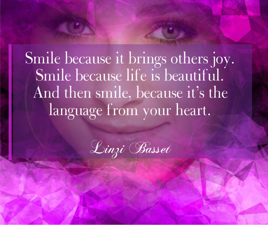 Smile - Quote by Linzi Basset