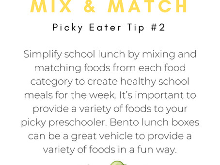 Picky Eating Tip #2 - Provide Variety