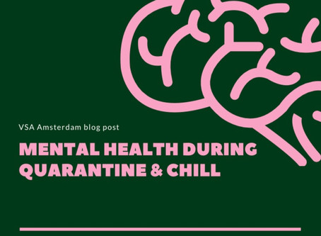 Mental health during Quarantine & Chill