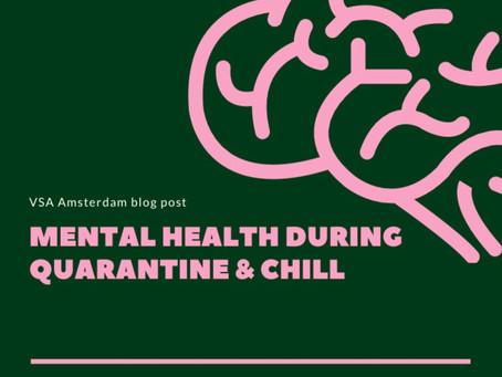 Mental health during Quarantine & Chill
