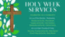 Copy of Holy Week Services (2).jpg