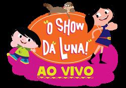 O Show da Luna ao Vivo @teatrozulmir