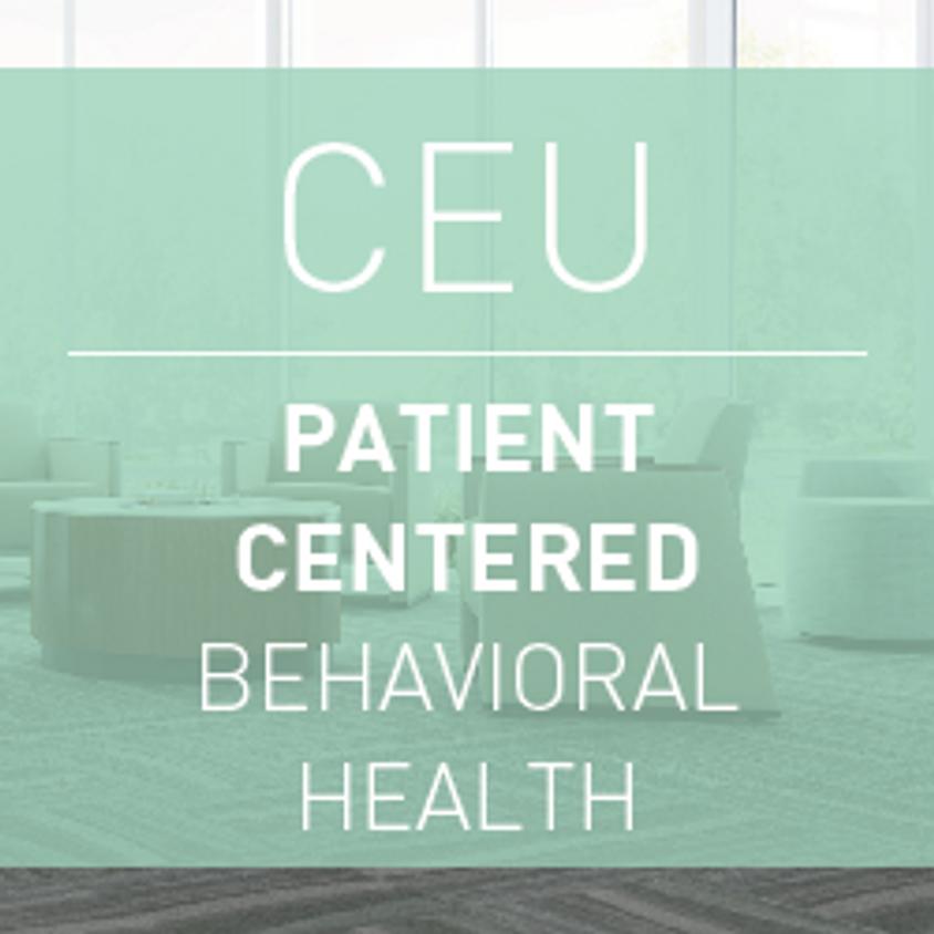 Inland NW CEU: Patient-Centered Behavioral Health