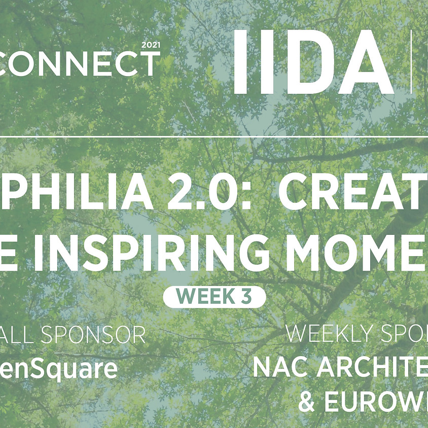 ReCONNECT | WEEK 3 | BIOPHILIA 2.0:   AWE INSPIRING MOMENTS.  THURSDAY OCTOBER 21, 11:30 AM TO 1 PM.  VIRTUAL WORKSHOP