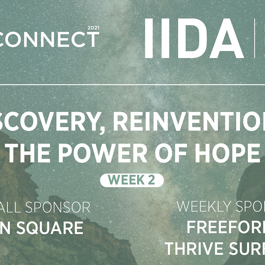 ReCONNECT | WEEK 2 | DISCOVERY, REINVENTION + THE POWER OF HOPE