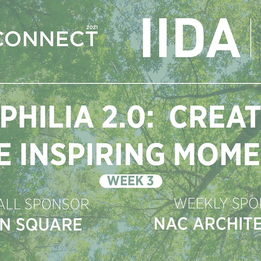 ReCONNECT   WEEK 3   BIOPHILIA 2.0: CREATING AWE-INSPIRING MOMENTS