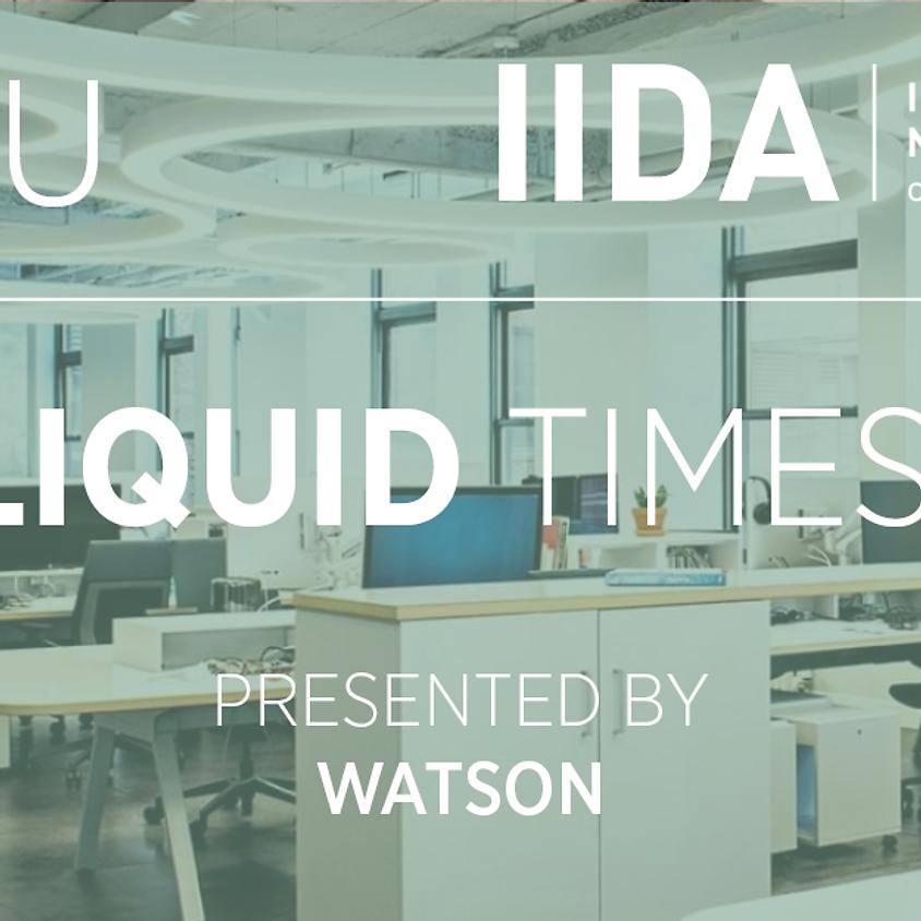 IIDA NPC CEU / Liquid Times