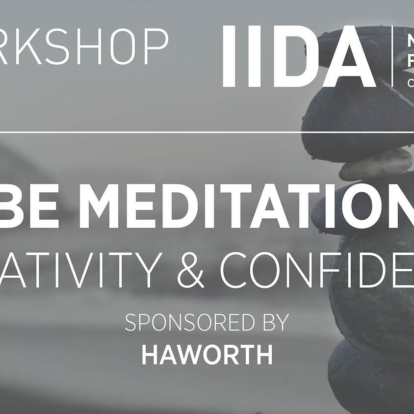 IIDA NPC // Workshop #3 (Part 1) | Be Meditation | Creativity & Confidence