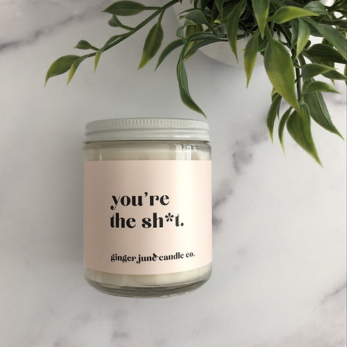 You're The Shit Candle