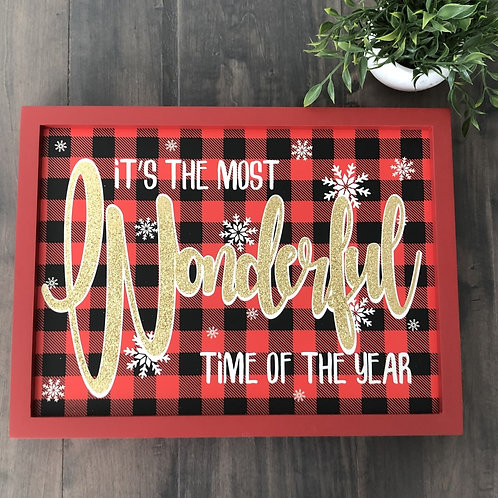 Wonderful Time Of The Year Sign