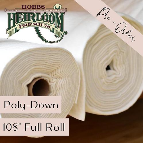 "Heirloom Premium Poly-Down - 108"" x 30 yds FULL ROLL"