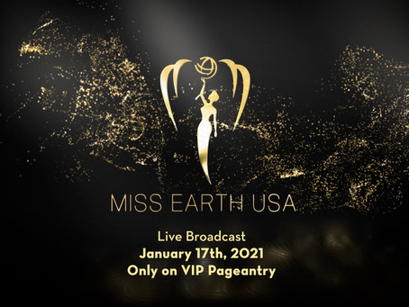 VIP PAGEANTRY ANNOUNCES THE LAUNCH OF NEW NETWORK WITH LIVE-STREAM BROADCAST OF MISS EARTH USA 2021