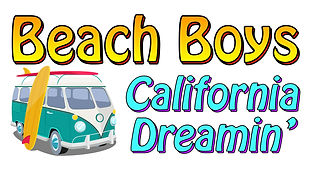 Beach Boy's California Dreamin'