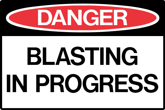 BLASTING IN PROGRESS