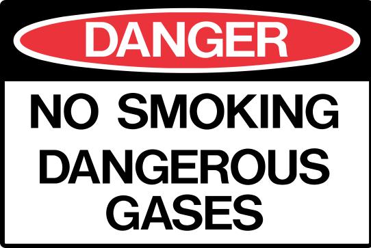 NO SMOKING - DANGEROUS GASES
