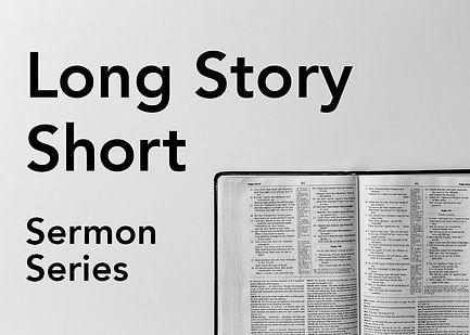 long-story-short-sermon.jpg