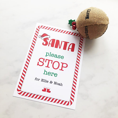 Customised Santa Stop Here Sign