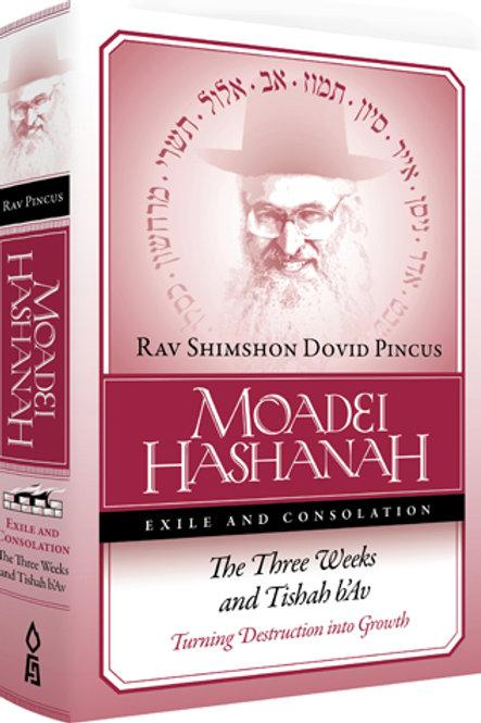 Moadei Hashanah, Three Weeks