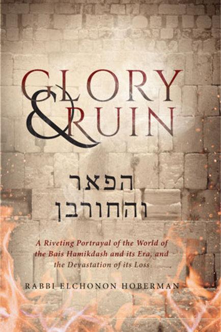 GLORY & RUIN