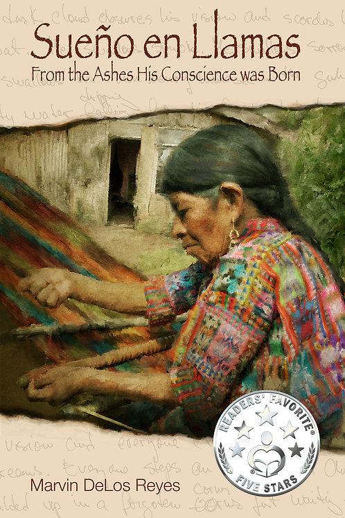 Sueño en Llamas: From the Ashes His Conscience was