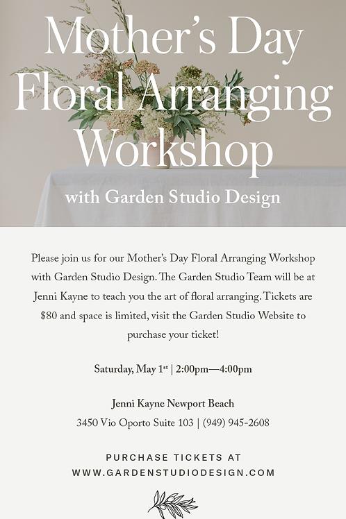 Jenni Kayne/Garden Studio Mother's Day Floral Workshop 2-4