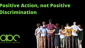 Positive Action, not Positive Discrimination: notarising the difference
