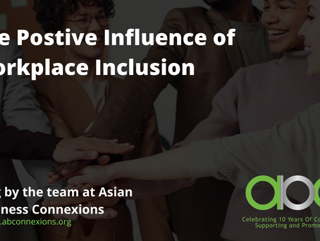 The Positive Influence of Workplace Inclusion