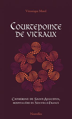 Courtepointe de vitraux - Catherine de Saint-Augustin, hospitalière en Nouvelle-France