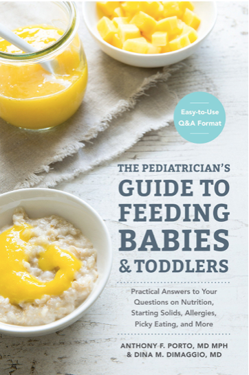 Dr DiMaggio & Dr Porto's Guide to Feeding Babies & Toddle