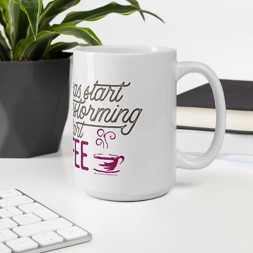 Good Ideas start with Brainstorming, GREAT ideas start with coffee!