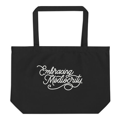 Embracing Mediocrity - Large organic tote bag