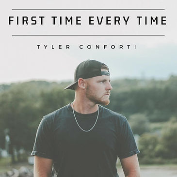 Tyler Conforti First Time Every Time
