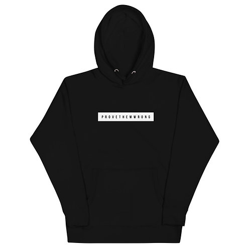 Prove Them Wrong Unisex Hoodie
