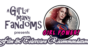 "GIRL POWER! Film and Television Rec: ""Supergirl"""