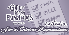 ANNOUNCEMENT: A Girl of Many Fandoms Recommendation CHECK LIST!