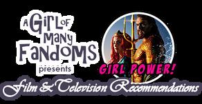 "GIRL POWER! Film & Television Rec: ""Aquaman"""
